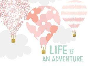 Life Is an Adventure by Linda Woods