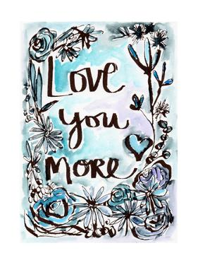 Love You More by Linda Woods