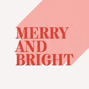 Merry and Bright by Linda Woods