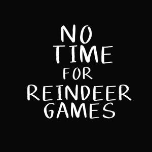 No Time for Reindeer Games by Linda Woods