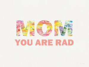 Rad Mom by Linda Woods