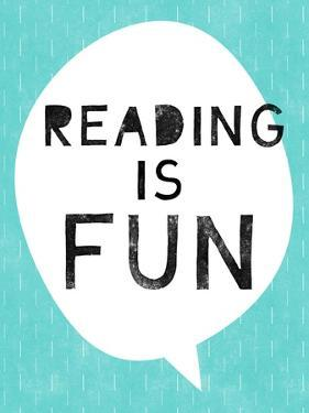 Reading Is Fun by Linda Woods