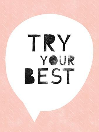 Try Your Best by Linda Woods