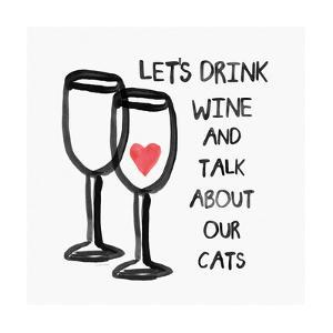 Wine and Cats by Linda Woods