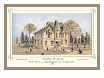 Delaware Building, Centennial International Exhibition, 1876