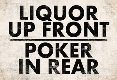 Liquor Up Front Poker In Rear Distressed Bar