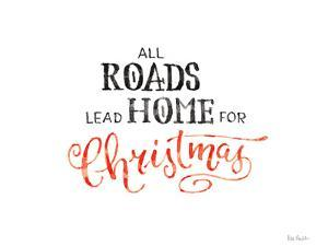 All Roads Lead Home by Lisa Audit