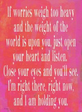 If Worries Weigh Too Heavy (Pink) by Lisa Weedn
