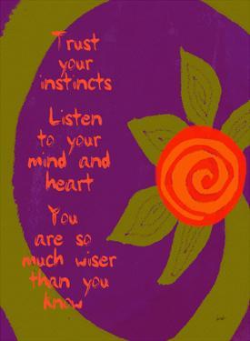 Trust Your Instincts by Lisa Weedn