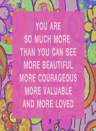 You Are So Much More by Lisa Weedn