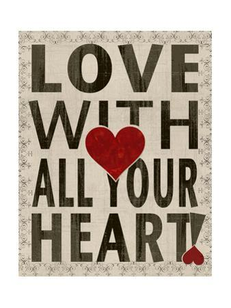 Love with All Your Heart by Lisa Wolk