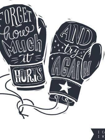 Motivational Quote Hand-Written within Silhouette of Boxing Gloves. Creative Hand Lettering. Persis by Lisitsaimage