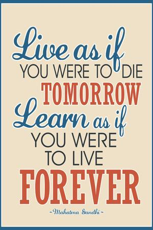 https://imgc.allpostersimages.com/img/posters/live-as-if-learn-as-if-art-gandhi-quote_u-L-PYAU250.jpg?p=0