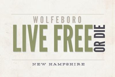 https://imgc.allpostersimages.com/img/posters/live-free-or-die-wolfeboro-new-hampshire-tan_u-L-Q1GQOZR0.jpg?p=0