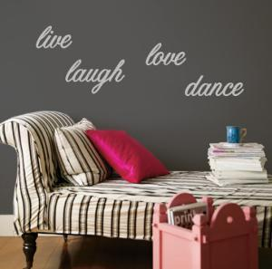 Live, Laugh, Love, Dance - Grey