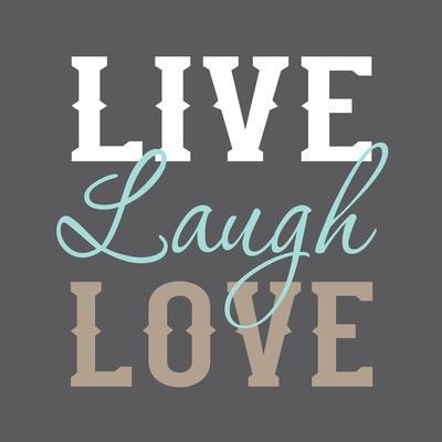 https://imgc.allpostersimages.com/img/posters/live-laugh-love_u-L-Q10ZR0H0.jpg?artPerspective=n