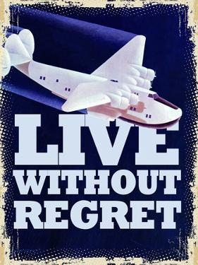 Live Without Regret