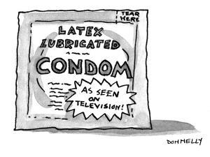 """Condom package which advertises """"As seen on television!"""" - New Yorker Cartoon by Liza Donnelly"""