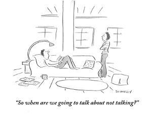 """""""So when are we going to talk about not talking?"""" - Cartoon by Liza Donnelly"""