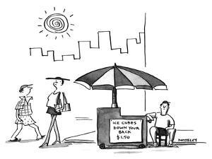 Street vendor with sign 'Ice cubes down your back $1.50'. - New Yorker Cartoon by Liza Donnelly