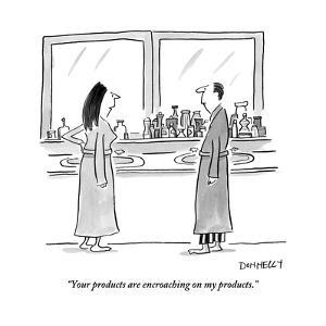 """""""Your products are encroaching on my products."""" - New Yorker Cartoon by Liza Donnelly"""
