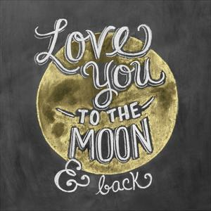 Love You To The Moon & Back by LLC. Lily & Val