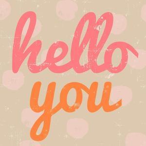 Hello You Polka Dot by Lola Bryant