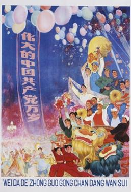 Long Live the Great Chinese Communist Party Poster