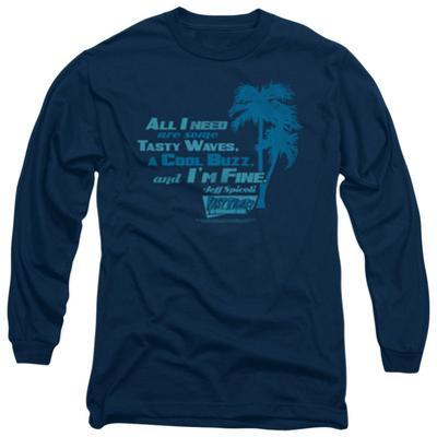 Long Sleeve: Fast Times at Ridgemont High - All I Need