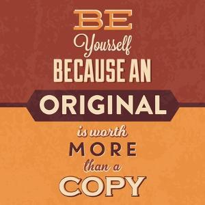 Be Yourself by Lorand Okos