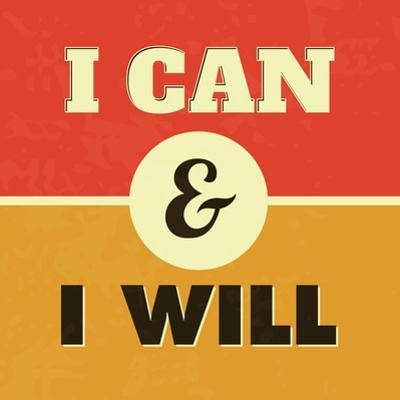 I Can and I Will by Lorand Okos