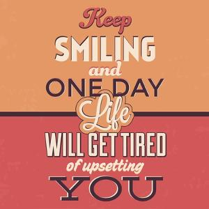 Keep Smiling by Lorand Okos
