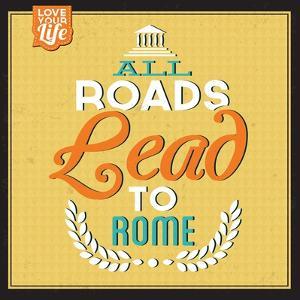 Roads to Rome by Lorand Okos