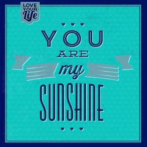 You are My Sunshine 1 by Lorand Okos