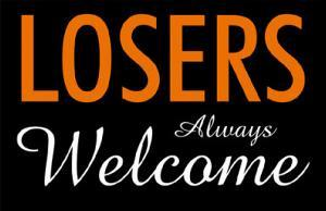 Losers Always Welcome