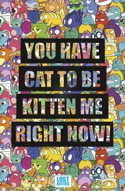 Lost Kitties - Kitten Me