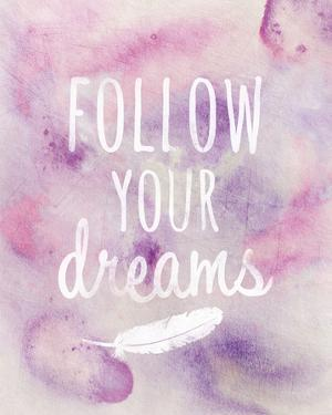 Follow Your Dreams by Lottie Fontaine