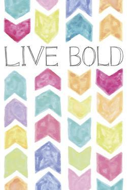 Vibrant - Live Bold by Lottie Fontaine