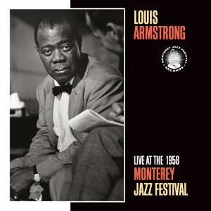 Louis Armstrong, Live at the 1958 Monterey Jazz Fest