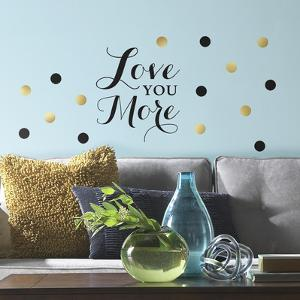 Love You More Quote Peel and Stick Wall Decals