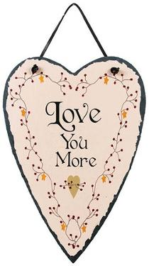 Love You More Slate