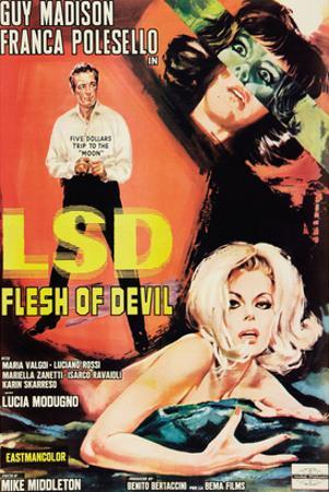 LSD: Flesh of the Devil