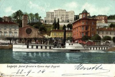 Lugano Kanton Tessin, Hotel Bristol,Dampfer Generoso
