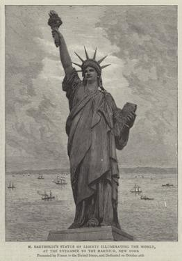 M Bartholdi's Statue of Liberty Illuminating the World, at the Entrance to the Harbour, New York