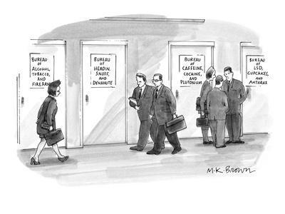 Bureaus of Dangerous Stuff etc. - New Yorker Cartoon