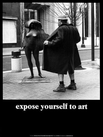 Expose Yourself to Art by M. Ryerson