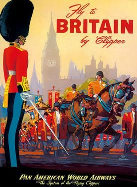 Fly To Britain By Clipper - Pan American World Airways (PAA) - British Royal Procession by M^ Von Arenburg