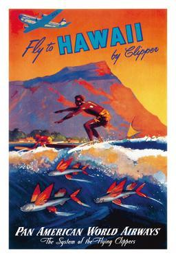 Fly To Hawaii by Clipper - Pan American World Airways - Surfer and Flying Fish by M^ Von Arenburg