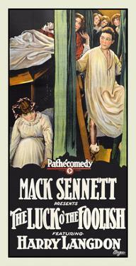 The Luck O' the Foolish by Mack Sennett