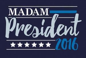 Madam President 2016 Navy Banner